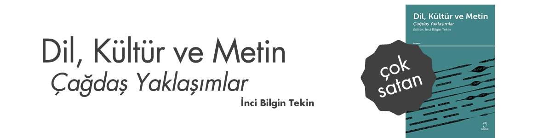 Dil, Kültür ve Metin