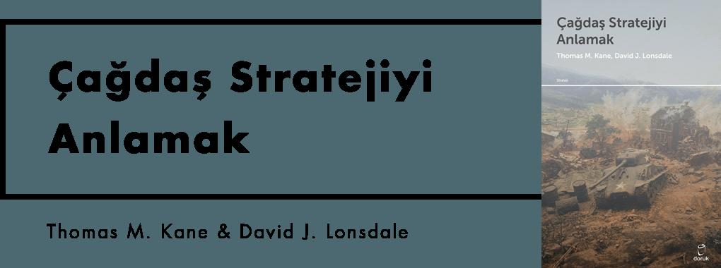 Çağdaş Stratejiyi Anlamak