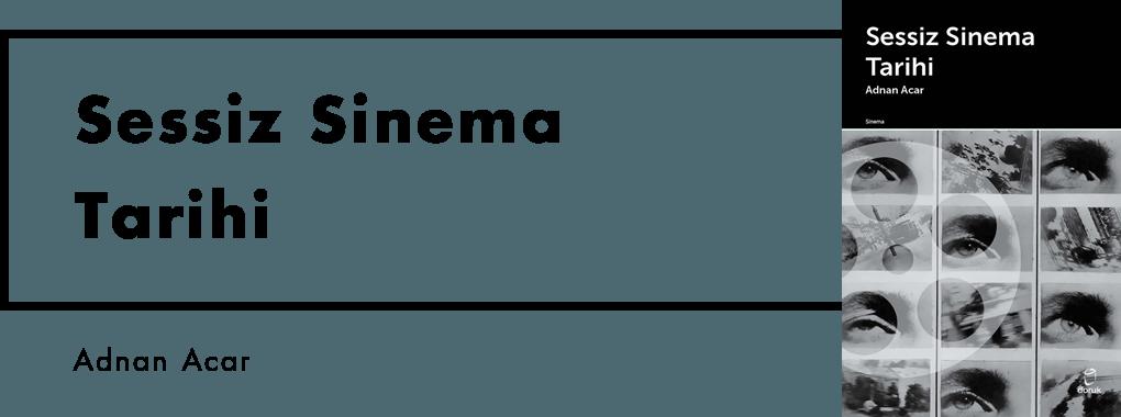Sessiz Sinema Tarihi