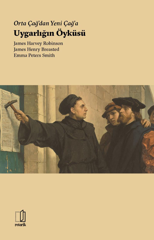 Orta Çağ'dan Yeni Çağ'a  Uygarlığın Öyküsü